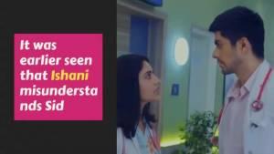 Ishani to take back complaint against Sid?