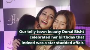 Roop Mard ka Naya Swaroop actress, Donal Bisht had a star studded birthday bash