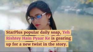 Major drama in Abeer-Mishti's life in Yeh Rishtey Hai Pyar Ke
