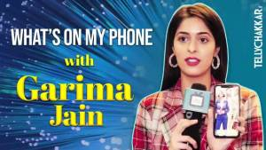 Gandi Baat Season 3 actress SPILLS her phone secrets | What's on my phone with Garima Jain