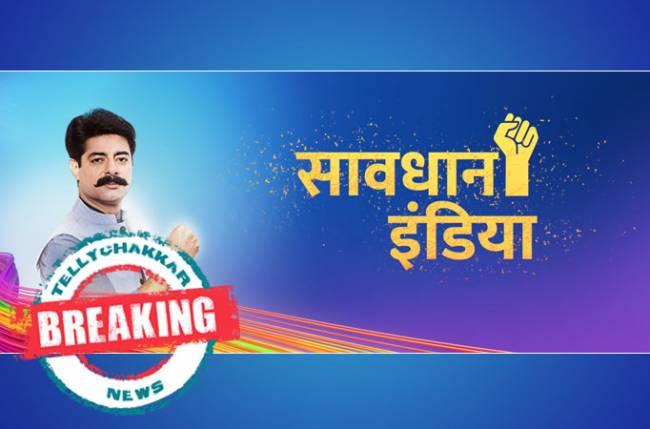 Savdhaan India axed overnight by Star Bharat